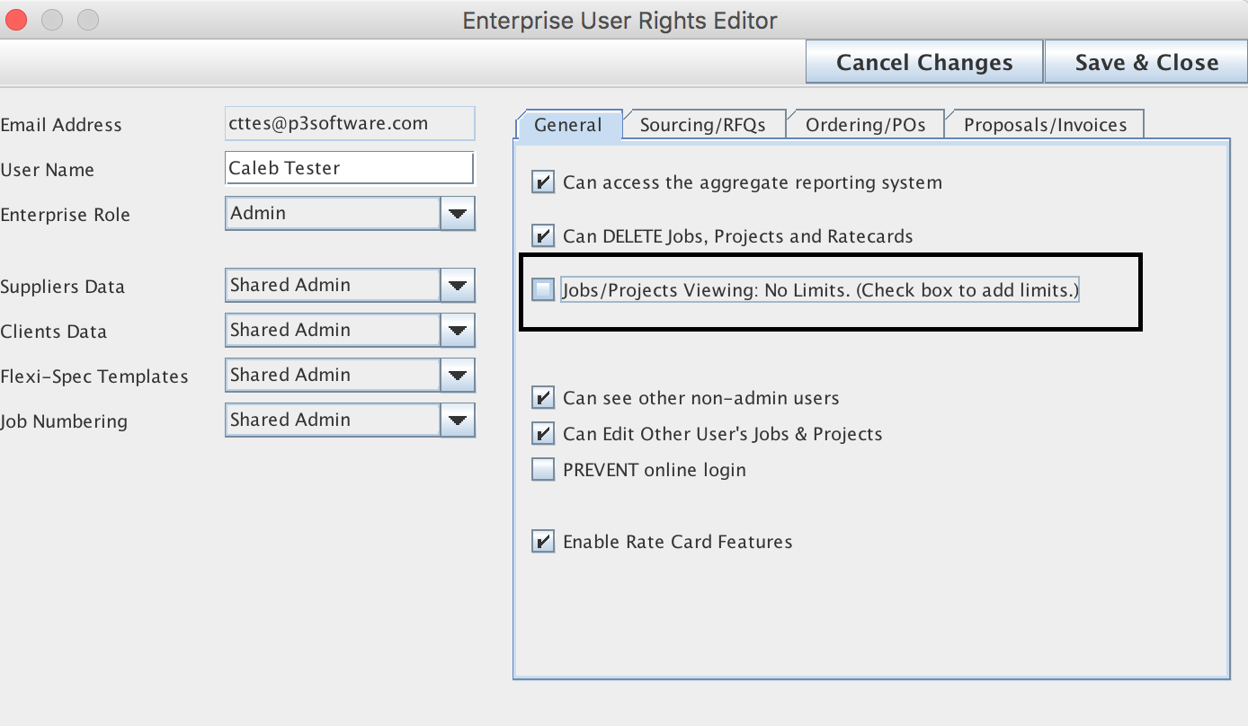Enterprise User Rights Editor with Jobs/Projects Vewing set as No limits